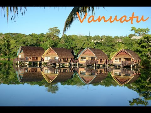 Vanuatu South Pacific Paradise , Part I Hotel/Resort View