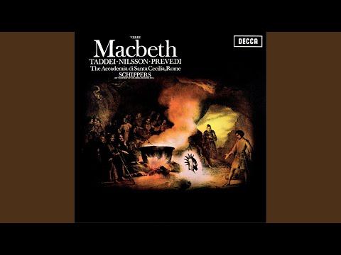 Verdi: Macbeth / Act 1 - Di Destarlo Per Tempo Il Re M'impose