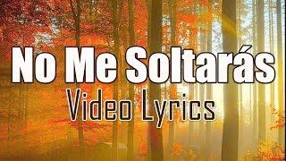No Me Soltarás - Rojo Video Lyric