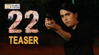 Saloni Mishra Introduction Teaser || 22 Movie Trailer