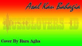 Asal Kau Bahagia [Reggae] - Cover By Rara Agha