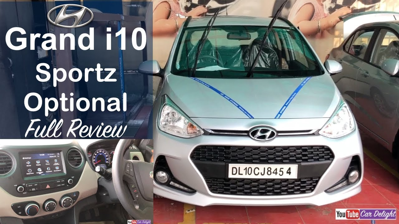 Hyundai Grand I10 2017 Sportz Optional Interior Exterior Music System Full Review And Walkaround