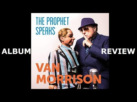 Van Morrison - The Prophet Speaks ALBUM REVIEW Mp3