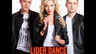 Lider Dance - Tak Bardzo Kocham ( PoPeLine Remix )