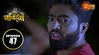 Nandini - Episode 47 | 13th Oct 2019 | Sun Bangla TV Serial | Bengali Serial