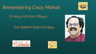 #Crazy Mohan | Oru Babien Diary Kurippu | Humorous Play | Remembering Crazy Mohan | #RIPCrazyMohan