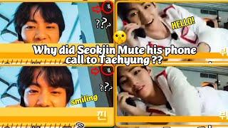 Taejin/JinV: Why did Seoĸjin Mute his phone call to Taehyung?? 🤫