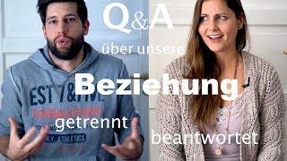 Wollten wir uns schon mal trennen? | Q&A #Beziehung