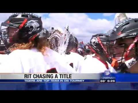 RIT on TV: Men's Lax getting ready for quarter finals on 13WHAM