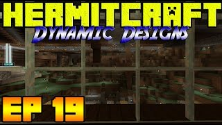 Hermitcraft - Ep19 - Dynamic Designs