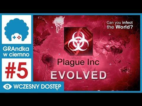 Plague Inc: Evolved PL #5 - GRAmy! | PASem O ŻYTo