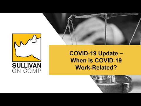 part-6:-covid-19-update-–-when-is-covid-19-work-related?