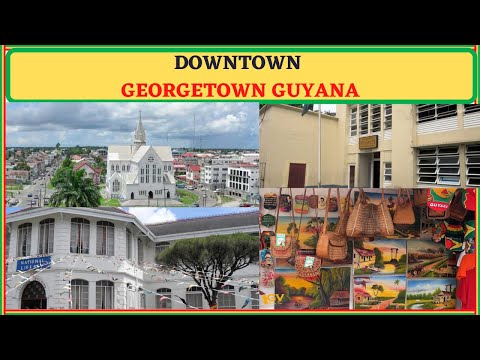 Main Street, the National Library, St George's Cathedral and the Hibiscus Craft Plaza in Guyana