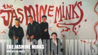 THE JASMINE MINKS - WORLD