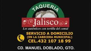 TAQUERÍA JALISCO MANUEL DOBLADO GTO VIDEO COMERCIAL