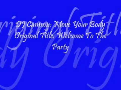 DJ Cammy- Move Your Body