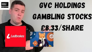 Buying GVC HOLDINGS PLC | Buying Betting and Gambling Stocks | Foxy Bingo and Ladbrokes Shares.