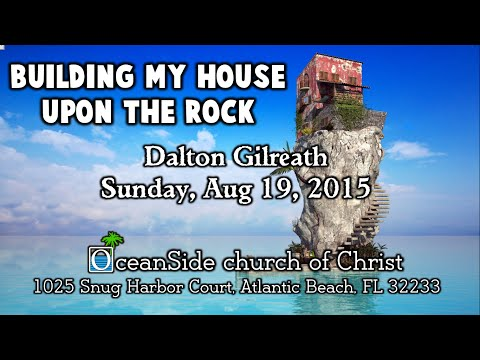 Building My House Upon the Rock
