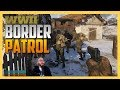Finally! BORDER PATROL IN WW2! (aka Snipers vs Runners)