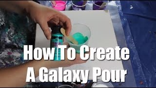 Poured Acrylic Painting GALAXY POUR TUTORIAL by Maigan Lynn