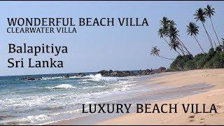 Luxury Beach Villa Sri Lanka - The Best Villa in Sri Lanka - Balapitiya - Galle - Clearwater Villa