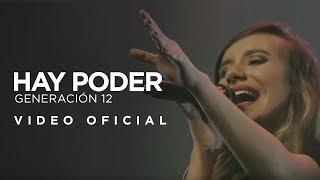 Generación 12 - Hay Poder (VIDEO OFICIAL)