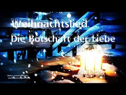 Weihnachtslied - Die Botschaft der Liebe - deutsches Weihnachtslied von Markus Göttler