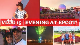 WALT DISNEY WORLD & UNIVERSAL 2018 VLOG 15 | Rose & Crown, Future World and Illuminations at Epcot!