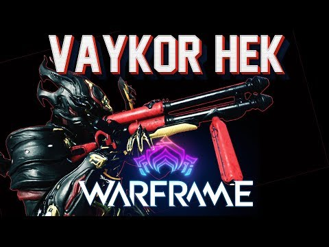Warframe - Vaykor Hek In 2019 | Still One Of The Best Shotgun In The Game!