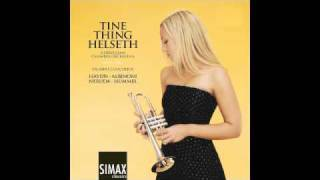 Hummel: Trumpet Concerto In e Flat (II Andante) - Tine Thing Helseth