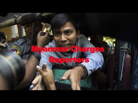 Myanmar charges Reuters reporters under Official Secrets Act