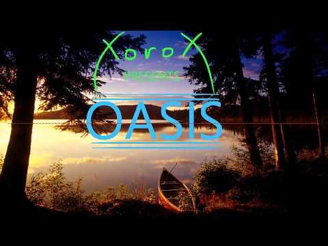 XoroX - Oasis (Official Upload)