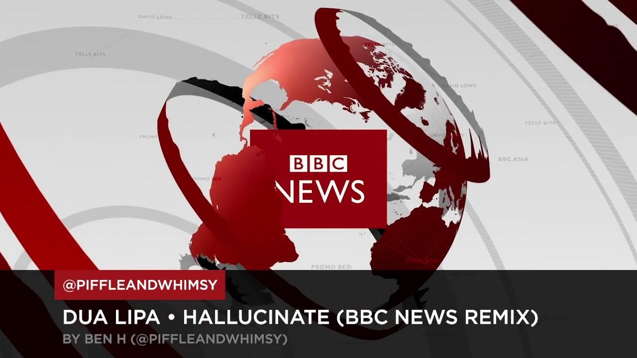 This Mashup Of Dua Lipa S Hallucinate With The Bbc News Theme Seriously Slaps Digg