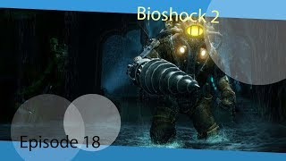 Angriff | Bioshock II Episode 18