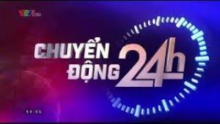 Chuyển động 24h ngày 15/12/2017    Tự hào bóng đá Việt Nam