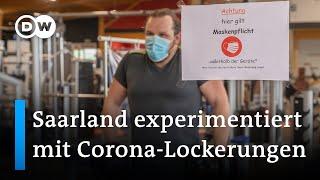 Raus aus dem Corona-Lockdown: Modellprojekt im Saarland gestartet | DW Nachrichten