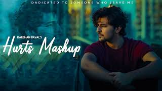 Hurts Mashup of Darshan Raval - Love Mashup 2021 - Midnight Memories Mashup 2021