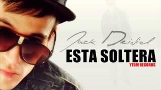 ESTA SOLTERA - JACK DEIVID (REGGAETON 2013 LO MAS NUEVO)