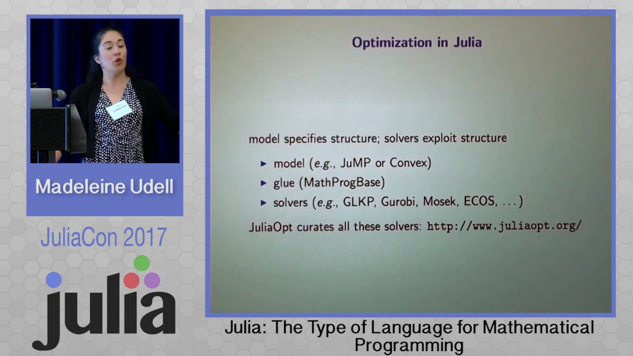 JuliaCon 2017 | Julia: The Type of Language for Mathematical