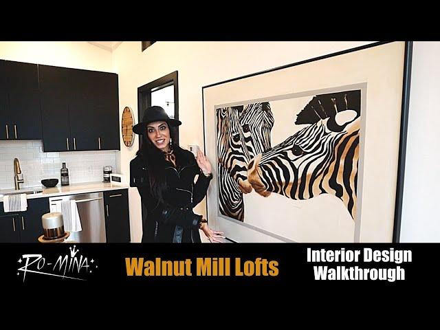 RO-MiNA - Walnut Mill Lofts - Interior Design Walkthrough