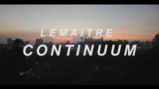 Repeat youtube video Lemaitre - Continuum (Full Track)