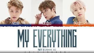 NCT U – 'MY EVERYTHING' Lyrics [Color Coded_Han_Rom_Eng]