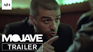 Repeat youtube video Mojave | Official Trailer HD | A24