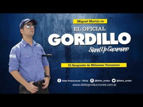 El Oficial Gordillo - El Sanguche De Milanesa Tucumano (Audio)