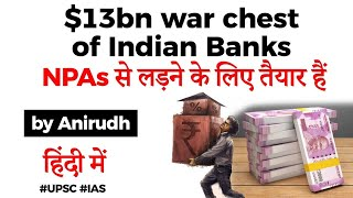 Download Mp3 Npa Problem In Indian Banks - $13bn War Chest Created By Banks To Deal With Bad