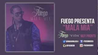 Baixar FUEGO - Mala Mia - Single (Original) [VIDA]