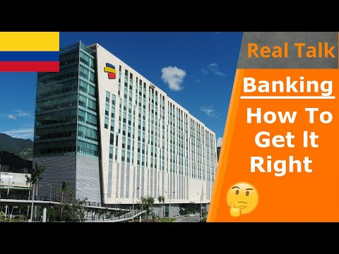 Open a Bank Account In Colombia | Mistakes To Avoid! | Real Talk Ep.23