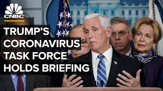 President Trump's coronavirus task force holds briefing as US cases rise - 3/17/2020