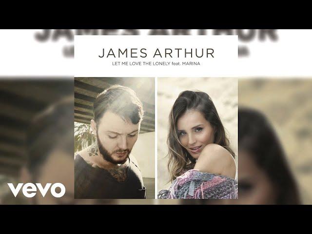 James Arthur Let Me Love The Lonely Duet Version Lyrics Genius