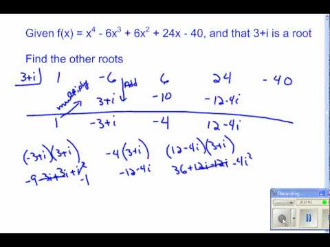 Synthetic Division With Imaginary Roots